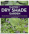 Planting the Dry Shade Garden by Graham Rice, photography by judywhite